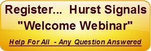 Register for Hurst Signals Welcome Webinar
